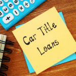 Are Car Title Loans A Good Idea in 2021? (Answered)